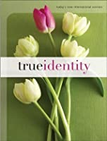 True Identity: The Bible for Women (TNIV) (Today's New International Version)