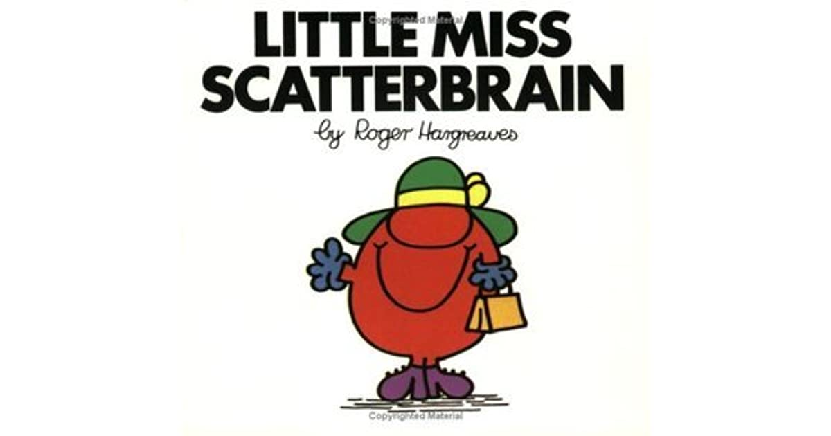 Little Miss Scatterbrain by Roger Hargreaves — Reviews ...