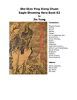 Legend of the Eagle Shooting Heroes (Book 2)
