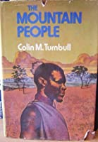 a book review on the mountain people by colin turnbull essay Find all available study guides and summaries for the forest people by colin m turnbull sites with a book review or quick commentary on the forest people by.