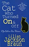 The Cat Who Turned On and Off (Cat Who..., #3)