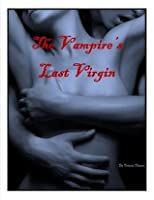 The Vampire's Last Virgin