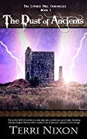 The Dust of Ancients: The Lynher Mill Chronicles