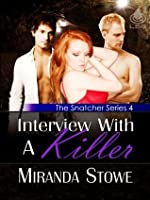 Interview With a Killer (The Snatcher, Book 4)