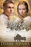 Clark's Story (The Making Of A Man, #4)