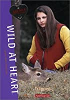 Trapped (Wild at Heart, #8)