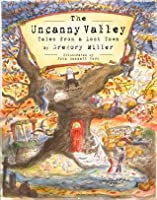 The Uncanny Valley: Tales from a Lost Town