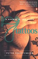 7 Tattoos: A Memoir in the Flesh