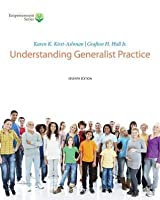 Brooks/Cole Empowerment Series: Understanding Generalist Practice (with Coursemate Printed Access Card)