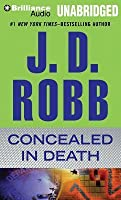 Concealed in Death (In Death, #38)