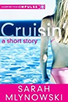 Cruisin' (HarperTeen Impulse)
