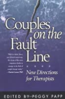 Couples on the Fault Line: New Directions for Therapists