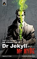 The Strange Case of Dr Jekyll and Mr Hyde: The Graphic Novel (Campfire Graphic Novels) (The Strange Case of Dr. Jekyll and Mr. Hyde)