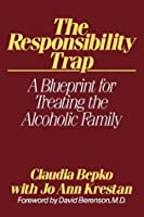 The Responsibility Trap