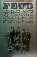 the theme of community in feud by altina l waller Book reviews volume 56 (1997), pp  analyzes southern folk and community festivals from  he supports the thesis of altina waller in feud which blames the.
