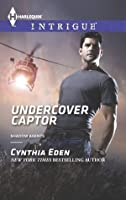 Undercover Captor (Shadow Agents: Guts and Glory, #5)