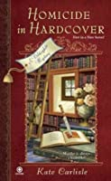 Homicide in Hardcover (Bibliophile Mystery #1)
