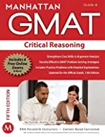 Critical Reasoning GMAT Strategy Guide, 5th Edition (Manhattan GMAT Strategy Guides)