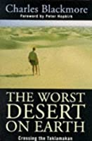 The Worst Desert on Earth: Crossing the Taklamakan