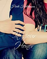 In Your Honor (Double Blind Study, #2)