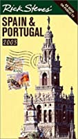 Rick Steves' Spain & Portugal 2003 (Rick Steves' Country Guides)