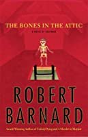 The Bones In The Attic (Charlie Peace, #7)