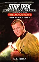 Present Tense (Star Trek: The Janus Gate, #1)