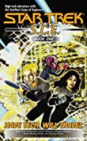 Have Tech Will Travel (Star Trek: S.C.E. Omnibus 1; #1-4)