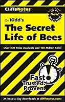 Cliffs Notes on Kidd's The Secret Life of Bees