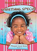 Something Special (Morgan Love Series)