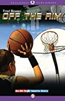 Off the Rim (All-Star Sports Stories)
