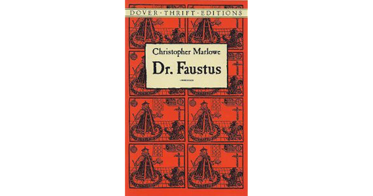 christopher marlowes play dr faustus essay