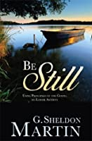 Be Still: Using Gospel Principles to Lower Anxiety