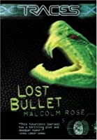 Lost Bullet (Traces, #2)