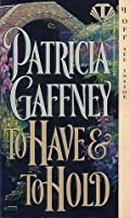 To Have and To Hold (Wyckerley Trilogy #2)