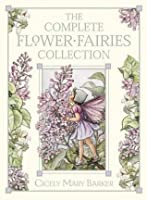 The Flower Fairies Complete Collection: Containing One Copy Each of Theeight