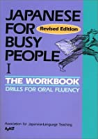 Japanese for Busy People I: Workbook