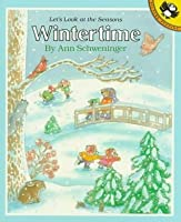 Wintertime: Let's Look at the Seasons