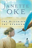 The Bluebird and the Sparrow (Women of the West, #10)