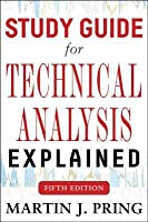 Study Guide for Technical Analysis Explained