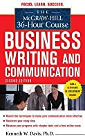 McGraw-Hill 36-Hour Course in Business Writing and Communicamcgraw-Hill 36-Hour Course in Business Writing and Communication, Second Edition Tion, Second Edition