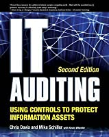 It Auditing Using Controls to Protect Information Assets 2/EIT Auditing Using Controls to Protect Information Assets 2/E