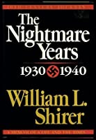 The Nightmare Years 1930-40 (20th Century Journey, #2)