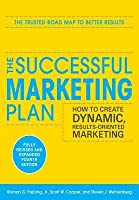 Successful Marketing Plan: How to Create Dynamic, Results Orsuccessful Marketing Plan: How to Create Dynamic, Results Oriented Marketing 4/E Iented Marketing 4/E