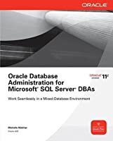 Oracle Database Administration for Microsoft SQL Server Dbasoracle Database Administration for Microsoft SQL Server Dbas