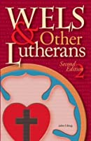 WELS & Other Lutherans