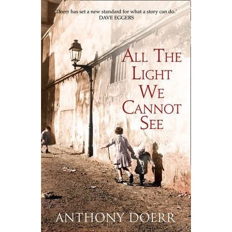 All The Light We Cannot See By Anthony Doerr Reviews