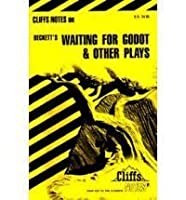 Cliffsnotes on Beckett's Waiting for Godot and Other Plays