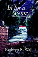 In for a Penny (Bay Tanner, #1)
