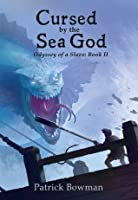 Cursed by the Sea God (Odyssey of a Slave #2)